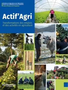 """Ouvrage """"Actif'Agri publié en 2019 par La Documentation Française"""