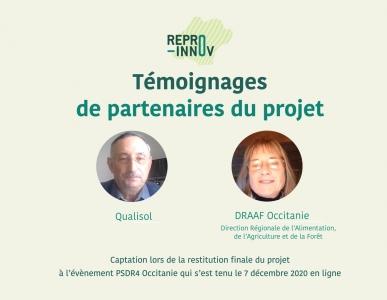 Vidéo témoignages partenaires projet REPRO-INNOV : Qualisol et DRAAF Occitanie